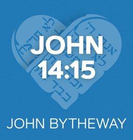 John 14:15 by John Bytheway (CD)