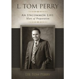 L. Tom Perry, An Uncommon Life: Years of Preperation