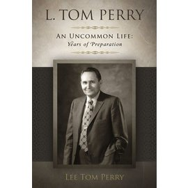 Deseret Book Company (DB) L. Tom Perry, An Uncommon Life
