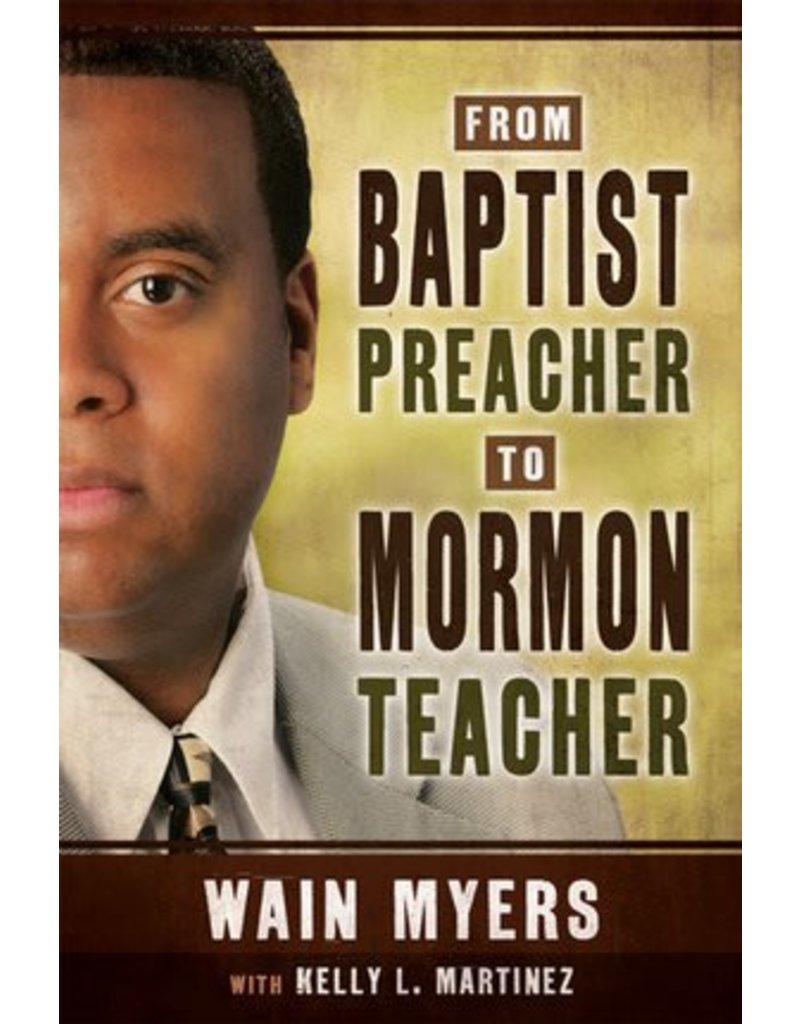 Baptist Preacher to Mormon Teacher