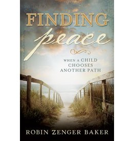 Finding Peace, When a child chooses another path