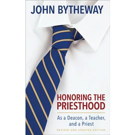 Deseret Book Company (DB) Honoring The Priesthood (Revised & Updated Edition) by John Bytheway