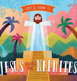 Jesus Visits the Nephites Lift & Look