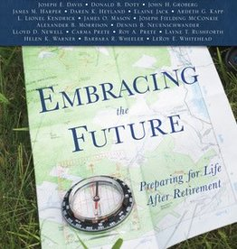 Embracing the Future: A Practical Guide to Retirement, Prete