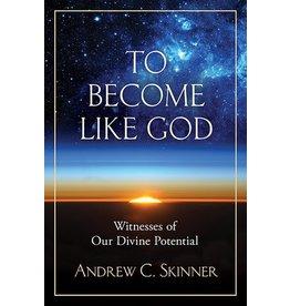 To Become Like God, Skinner