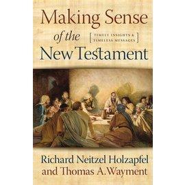 Deseret Book Company (DB) Making Sense of the New Testament, Holzapfel/Wayment