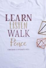 SweetSalt Modest Clothing Learn, Listen, Walk, Peace (D&C 19:23) Graphic Tee