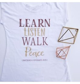 Learn, Listen, Walk, Peace (D&C 19:23) Graphic Tee