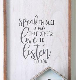Speak in such a way 24'' wall plaque