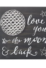 Love You To The Moon & Back Sign- Black, Wooden