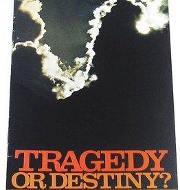 Tragedy or Destiny, Kimball
