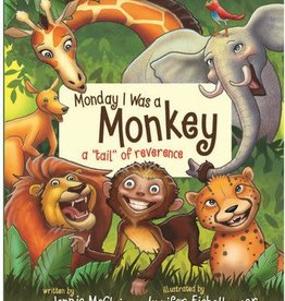 Monday I Was a Monkey, Jennie McClain and Jennifer Eichelberger
