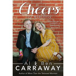 Cedar Fort Publishing Cheers to Eternity: Lessons We've Learned on Dating and Marriage