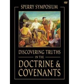Discovering Truths in the Doctrine & Covenants