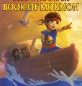 Guess Who's in the Book of Mormon Written by Molly Carter, Illustrated by Katie Payne