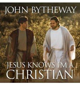 Jesus Knows I'm a Christian , Bytheway (Talk on CD)