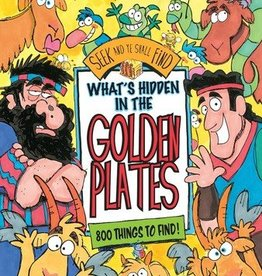 What's Hidden in the Golden Plates: A Seek and Ye Shall Find Book, Val Chawick Bagley