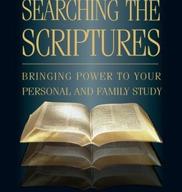 Searching the Scriptures: Bringing Power to Your Personal and Family Study, Cook