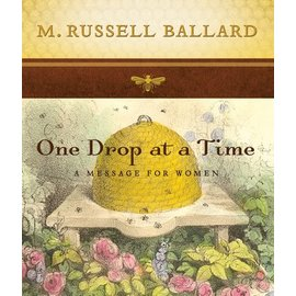 Deseret Book Company (DB) One Drop at a Time: A Message for Women, Ballard