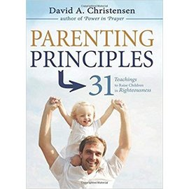 Cedar Fort Publishing Parenting Principles: 31 Teachings to Raise Children in Righteousness