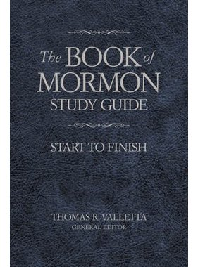 Revised Edition Book of Mormon Study Guide, The: Start to Finish, Valletta