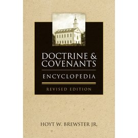Deseret Book Company (DB) Doctrine and Covenants Encyclopedia, Revised Edition, Brewster