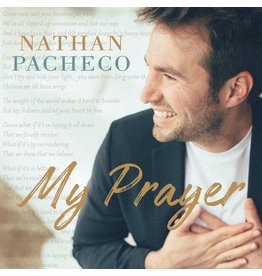 My Prayer by Nathan Pacheco CD