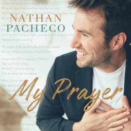 Deseret Book Company (DB) My Prayer by Nathan Pacheco CD