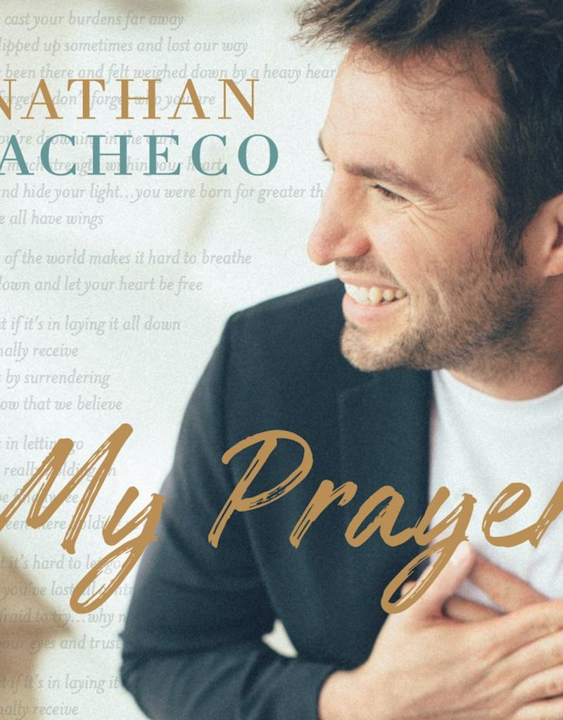My Prayer by Nathan Pacheco CD