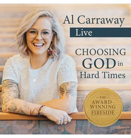 Al Carraway - Choosing God in hard times