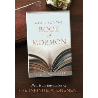 Deseret Book Company (DB) A Case For The Book of Mormon, Hardcover by Tad R. Callister.