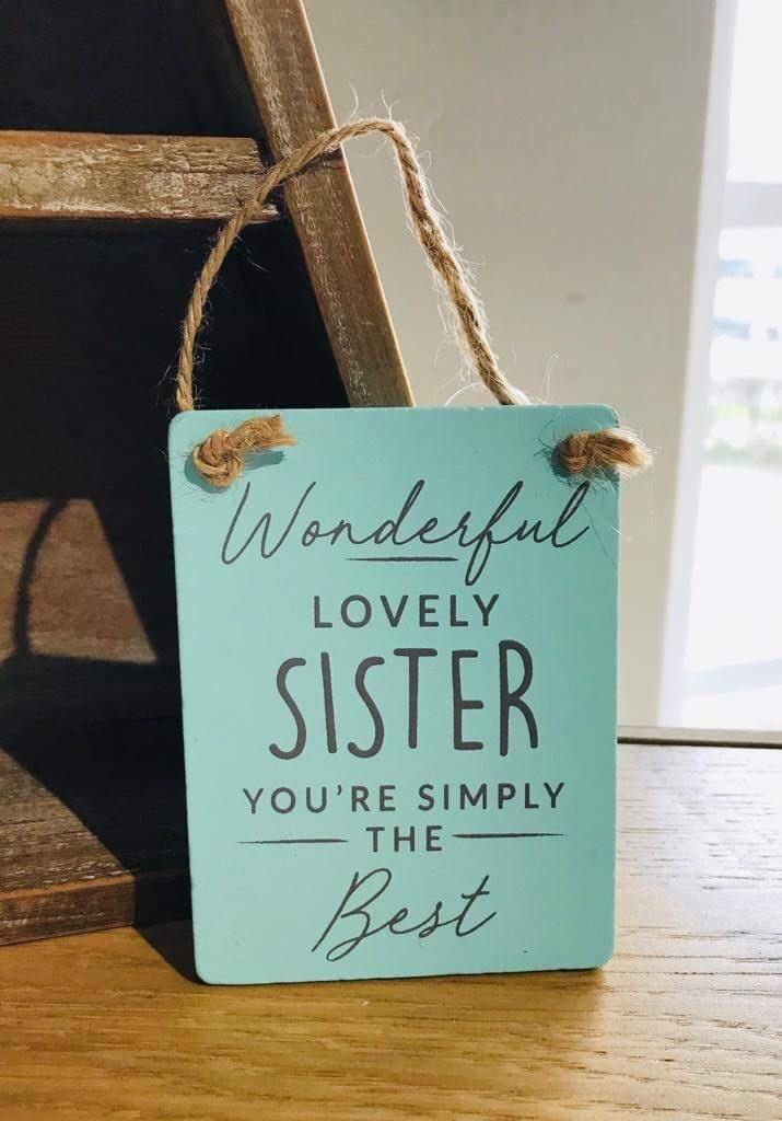 Teal Wood wonderful Lovely Sister 10x9cm