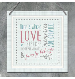 Square Sign - Home Is Where Love Resides