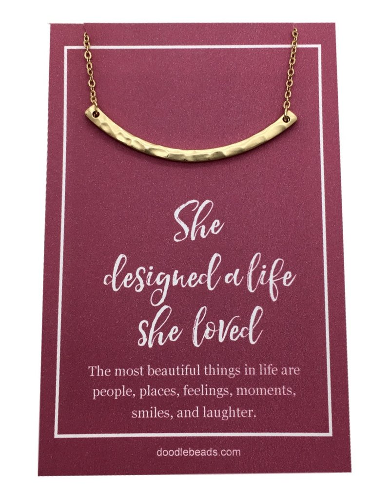 """She Designed A Life She Loved"" Crescent Bar Necklace Gold"