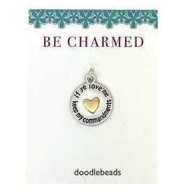 Be Charmed If Ye Love Me Keep My Commandments Word Charm With Heart, 2019 Mutual Theme