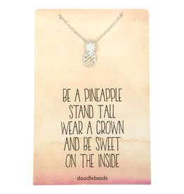 Pineapple Necklace – Be a Pineapple: Stand Tall, Wear a Crown and Be Sweet On The Inside, Silver