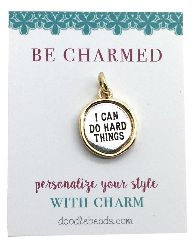 Be Charmed I Can Do Hard Things