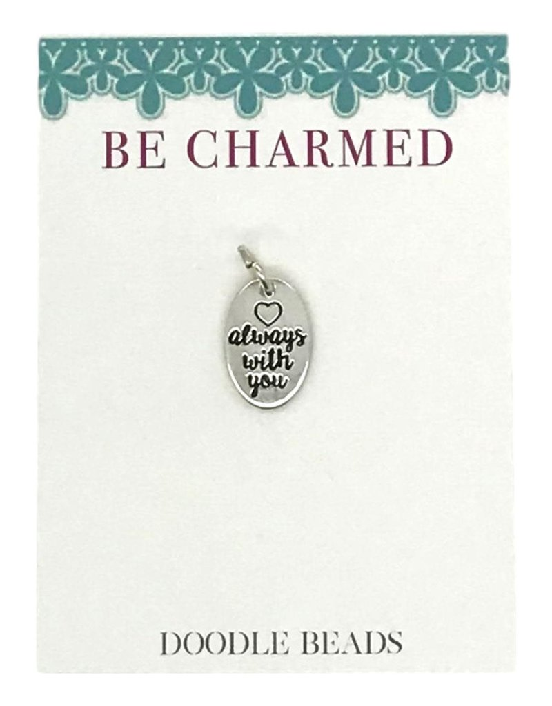 Be Charmed Always With You Charm