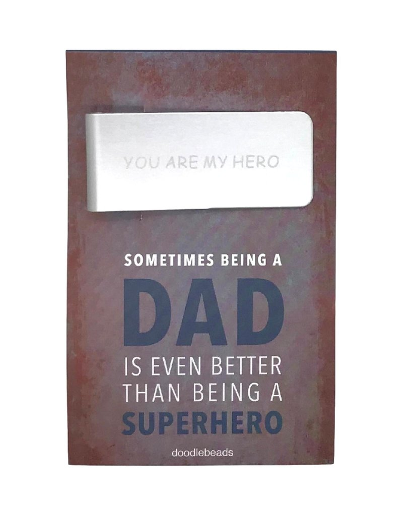 You are my Hero money clip – Sometimes being a Dad is even better than being a superhero, Father's day gift (Fathersday)