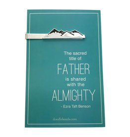 """Mountain tie clip – carded """"The sacred title of Father is shared with the Almighty"""""""