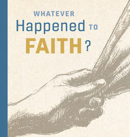 Whatever Happened To Faith, Robert L. Millet Audio Book
