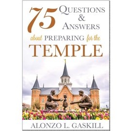 Cedar Fort Publishing 75 Questions and Answers about Preparing for the Temple