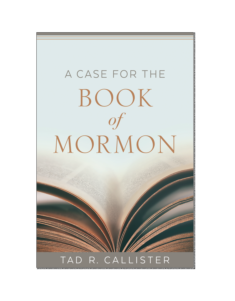 A Case For The Book of Mormon, Hardcover by Tad R. Callister.