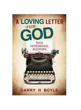 A Loving Letter from God, Your Patriarchal blessing