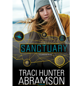 Sanctuary A Novel by Traci Hunter Abramson
