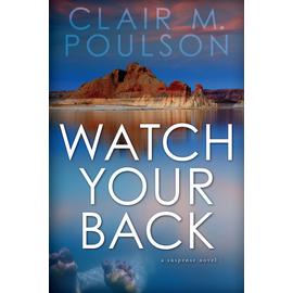 Deseret Book Company (DB) Watch Your Back A Suspense Novel by Clair M. Poulson
