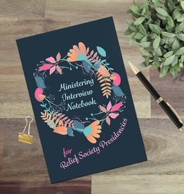 sinead poznanski Ministering Interview Notebook for Relief Society Presidencies