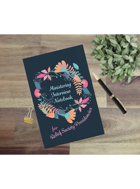 Ministering Interview Notebook for Relief Society Presidencies