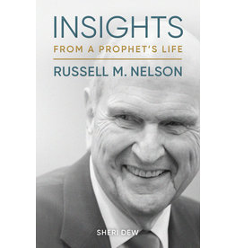 Insights from a Prophet's Life: Russell M. Nelson by Sheri Dew Audio Book