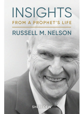 Insights from a Prophet's Life: Russell M. Nelson by Sheri Dew (Audio book)
